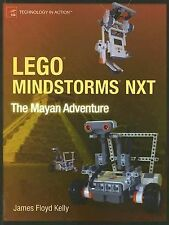 Lego Mindstorms Nxt : The Mayan Adventure by James Floyd Kelly (2006,...