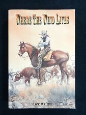 Where the Wind Lives by Jack Walker