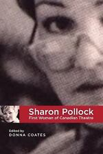 The West: Sharon Pollock : First Woman of Canadian Theatre 8 (2015, Paperback)