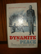 Dynamite and Peace by Edith Patterson Meyer 1958 First Edition Hardcover  jacket