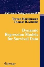 Dynamic Regression Models for Survival Data (Statistics for Biology and Health)