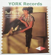 """PAUL YOUNG - Come Back & Stay - Excellent Condition 7"""" Single CBS A 3636"""