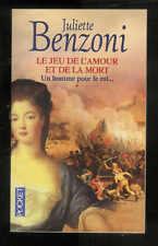 """Juliette Benzoni : Un homme pour le roi..."""" Le jeu de l'amour et de la mort T 1"""""""