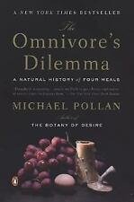 The Omnivore's Dilemma: A Natural History of Four Meals by Pollan, Michael