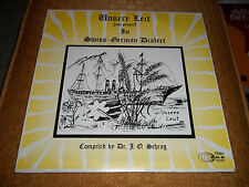 Unsere Leit (our people) In Swiss German Dialect  Dr. J.O. Schrag Rare Sealed LP