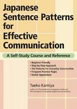Japanese Sentence Patterns for Effective Communication : A Self-Study Course...