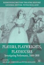 Redefining British Theatre History: Players, Playwrights, Playhouses :...