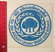 Aufkleber/Sticker: Abanderado - Für Die Aktion - Unser Wald Soll Leben(07061660)
