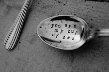 Vintage Silver Plated Personalised Tea Spoon - You Are My Cup Of Tea X