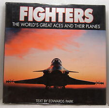 """Fighters"" World's Great Aces and Their Planes Planes, Text by Edwards Park"