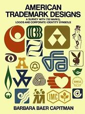 Pictorial Archive: American Trademark Designs : A Survey of 732 Marks, Logos...