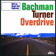 Bachman Turner Overdrive - Roll On Down the Highway - NEW CD