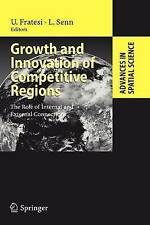 Growth and Innovation of Competitive Regions: The Role of Internal and External