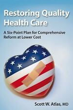 Restoring Quality Health Care: A Six-Point Plan for Comprehensive Reform at Lowe