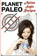 Palent Paleo : Asian Style Recipes by Jenna Mars (2014, Paperback)