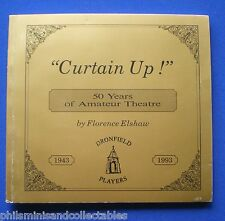 Curtain Up - 50 Years Of Amateur Theatre - Dronfield Players 1943-1993