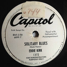SOLITARY BLUES Eddie Kirk 50's Country R&B Jukebox CAPITOL Promo 78 rpm Record
