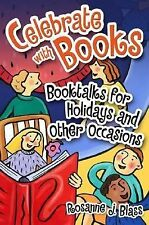 Celebrate with Books: Booktalks for Holidays and Other Occasions-ExLibrary