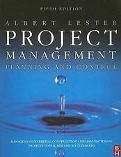 Project Management, Planning and Control, Fifth Edition: Managing Engineering, C