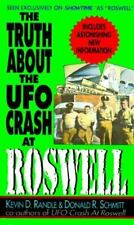 THE TRUTH ABOUT THE UFO CRASH AT ROSWELL by RANDLE, SCHMITT (1994, Paperback)