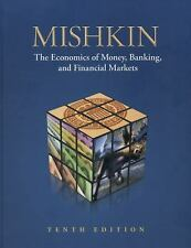 The Economics of Money, Banking, and Financial Markets by Frederic S. Mishkin (…