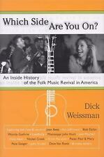 Which Side Are You On?: An Inside History of the Folk Music Revival in America,
