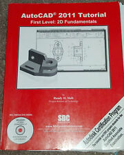 AutoCAD 2011 Tutorial - First Level : 2D Fundamentals by Randy Shih (2010,...