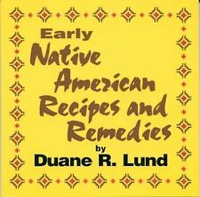 Early Native American Recipes & Remedies (Cooking)-ExLibrary