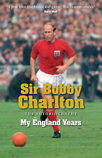My England Years: The Autobiography, Bobby Charlton