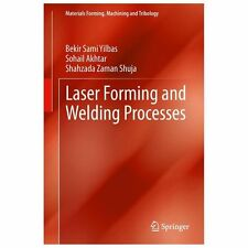 Materials Forming, Machining and Tribology: Laser Forming and Welding...