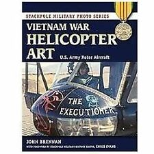 Vietnam War Helicopter Art: U.S. Army Rotor Aircraft (Stackpole Military Photo S