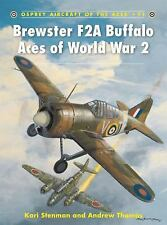 Aircraft of the Aces: Brewster F2A Buffalo Aces of World War 2 91 by Kari Stenma