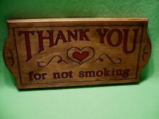 Vintage country rustic ' THANK YOU for not smoking ' CARVED WOODEN sign. Exc
