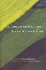 The Temple of the Wild Geese and Bamboo Dolls of Echizen-ExLibrary