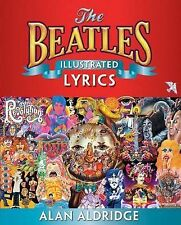 The Beatles Illustrated Lyrics, Alan Aldridge, Very Good, Hardcover