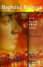 Baghdad Burning : Girl Blog from Iraq by Riverbend and Alia Mamdouh (2005,...