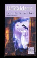 Stephen DONALDSON Le miroir de ses rêves Folio SF 198, 2005 NEUF