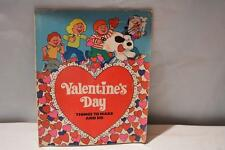 Valentine's Day Things to Make and Do, Troll Associates Book Vintage 1981