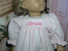 "Chrissa Embroidered Name Flannel Nightgown 18"" Doll clothes fits American Girl"