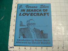 UNREAD: In Search of LOVECRAFT by Shea NECRONOMICON PRESS first edition '91