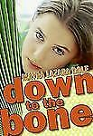 Down to the Bone by Mayra Lazara Dole (2008, Hardcover)
