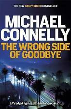 The Wrong Side of Goodbye by Michael Connelly (Hardback, 2016) Signed and dated