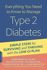 Everything You Need to Know to Manage Type 2 Diabetes: Simple Steps for Survivin