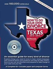 How to Do Your Own Divorce in Texas 2015-2017 : An Essential Guide for Every...