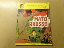 STRIP / JIM LONT 6: MATO BROSSO   1ste druk