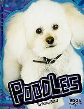 Poodles (Edge Books: All about Dogs)