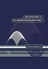 Thermodynamics of One-Dimensional Solvable Models by Minoru Takahashi (2005,...