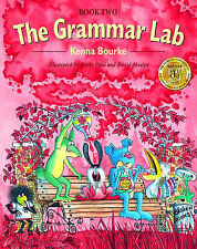 The Grammar Lab: Book Two: Grammar for 9- to 12-Year-Olds with Loveable...
