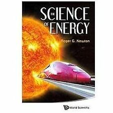 The Science of Energy by Roger G. Newton (2012, Paperback)