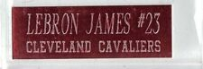 Lebron James Cavaliers Name Plate For Autographed Ball Shoe Jersey Picture